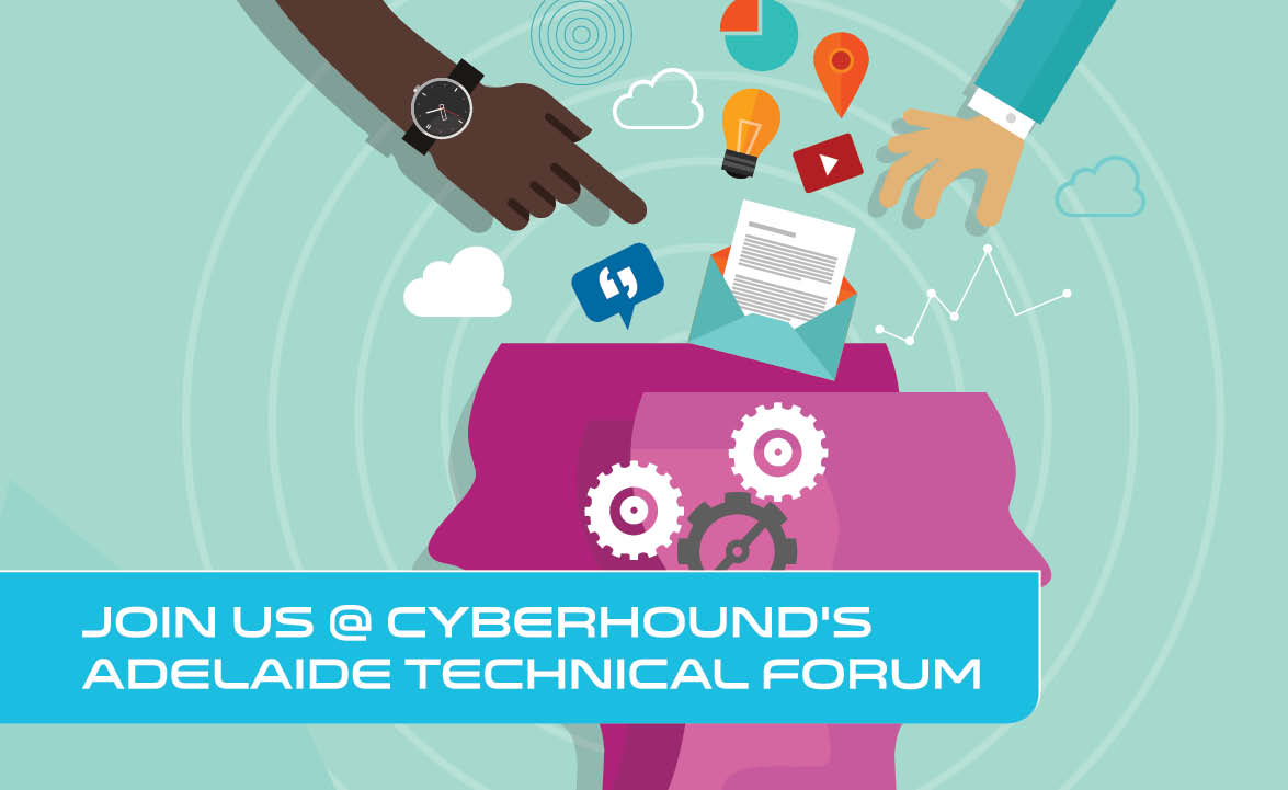 CyberHound's Adelaide Technical Forum