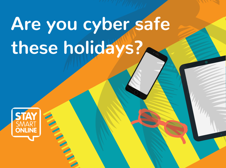 Are you cyber safe these holidays?